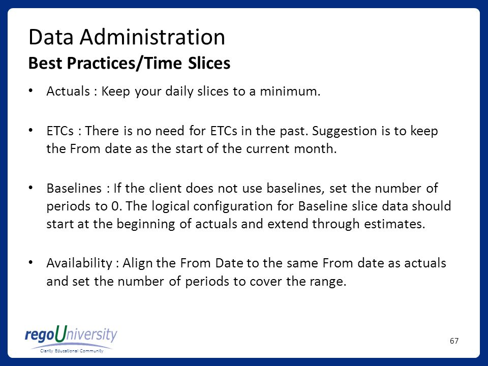Data Administration Best Practices/Time Slices