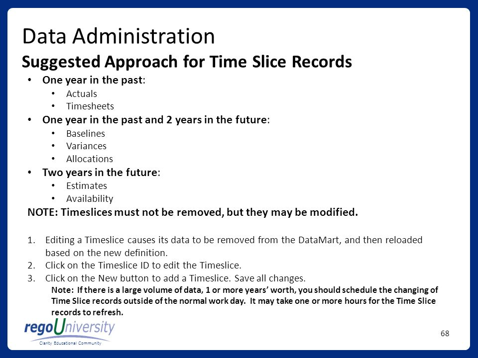Data Administration Suggested Approach for Time Slice Records