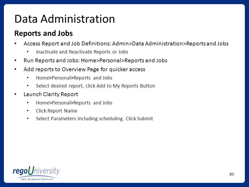 Data Administration Reports and Jobs