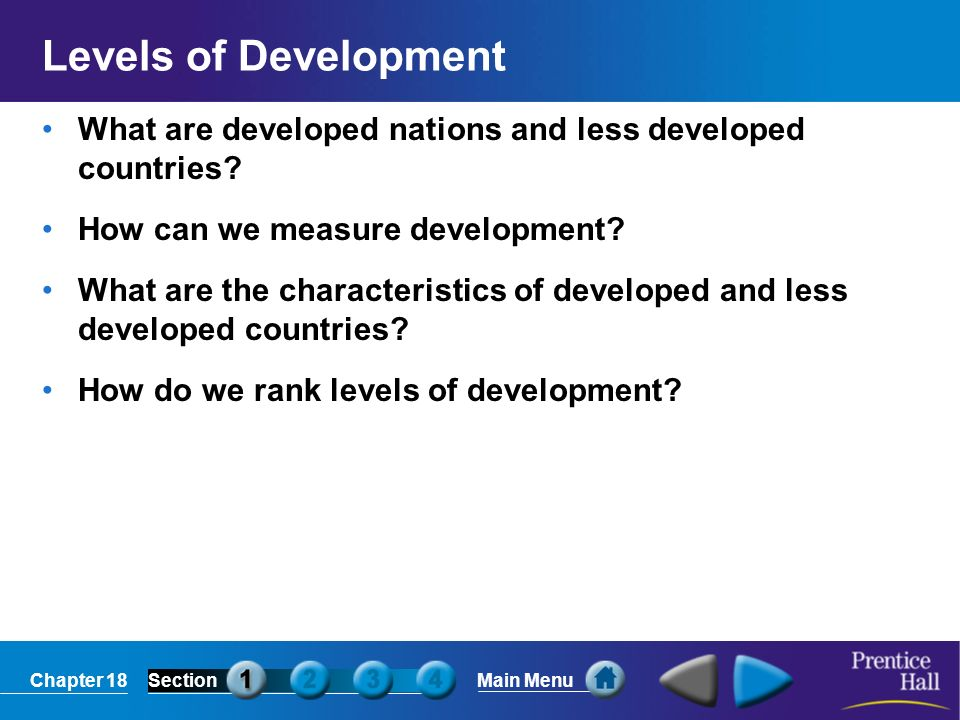 Levels of Development What are developed nations and less developed countries How can we measure development
