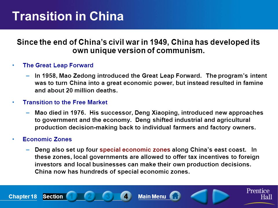 Transition in China Since the end of China's civil war in 1949, China has developed its own unique version of communism.