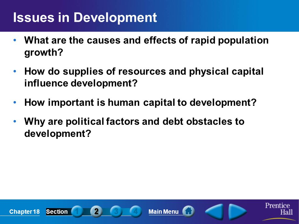 Issues in Development What are the causes and effects of rapid population growth