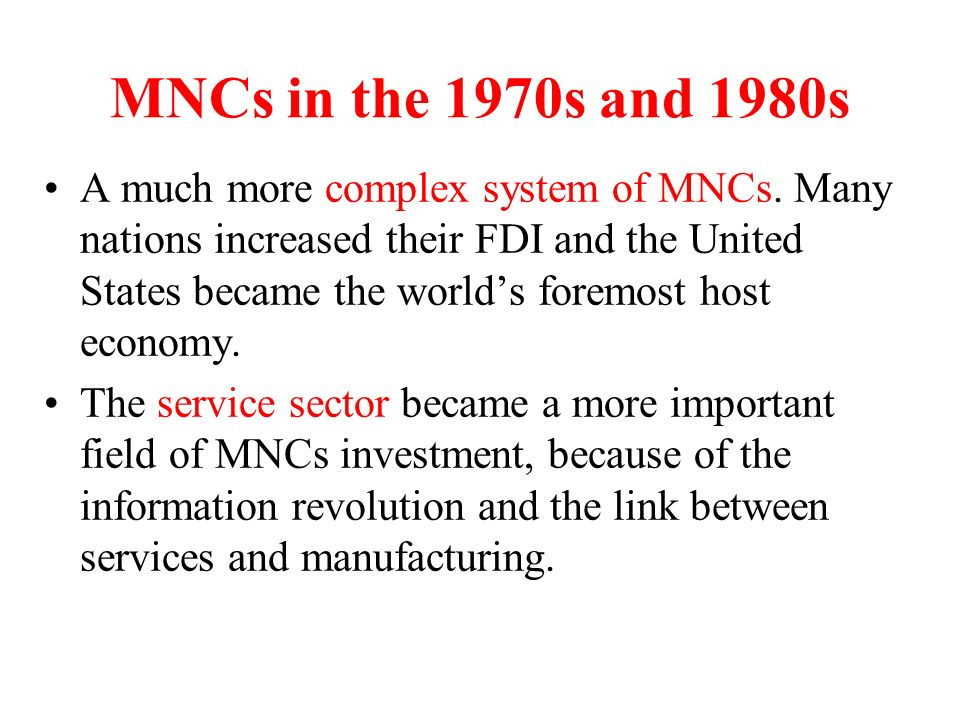 the investment of mncs in third world countries The operations of multinational us enterprises in developing countries - their role in trade and development, unctad, (study by raymond vernon), e7211 d16, at 2, 23(1972) a 1973 us tariff com- mission study, implications of multinational firms for world trade and investment and for us trade and labor,.
