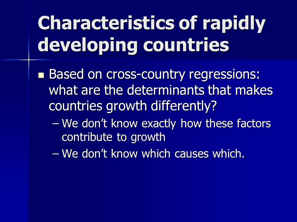 Characteristics of rapidly developing countries