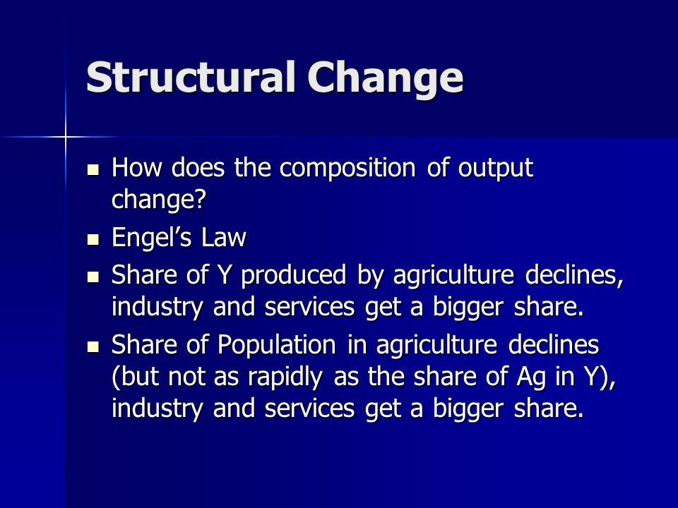 Structural Change How does the composition of output change