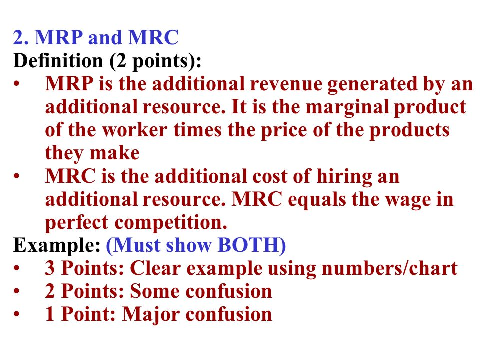 2. MRP and MRC Definition (2 points):