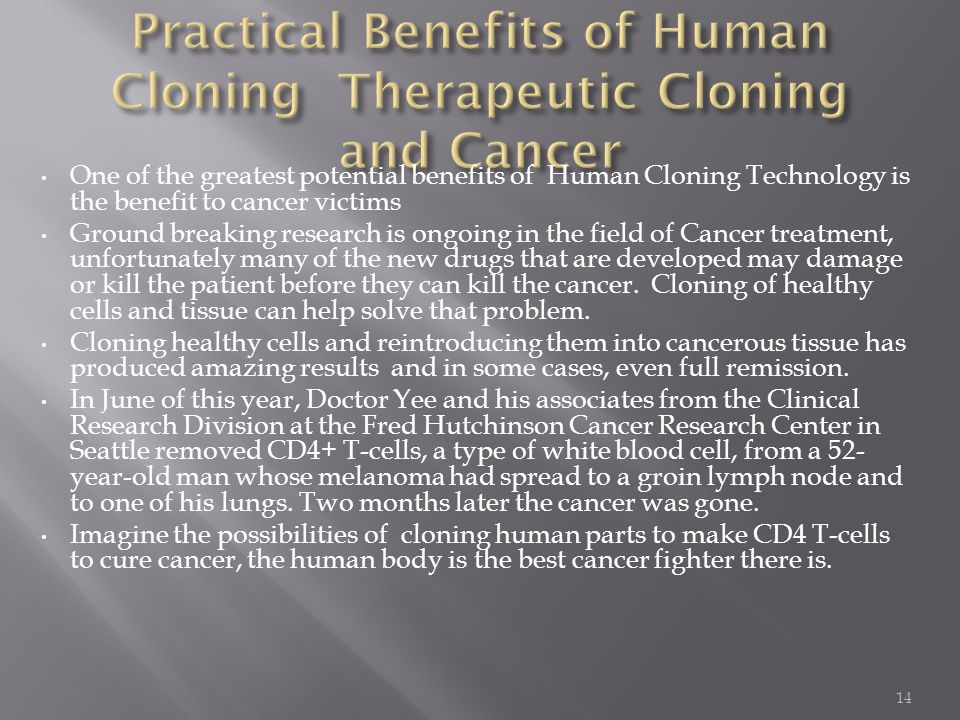 The many benefits of human cloning