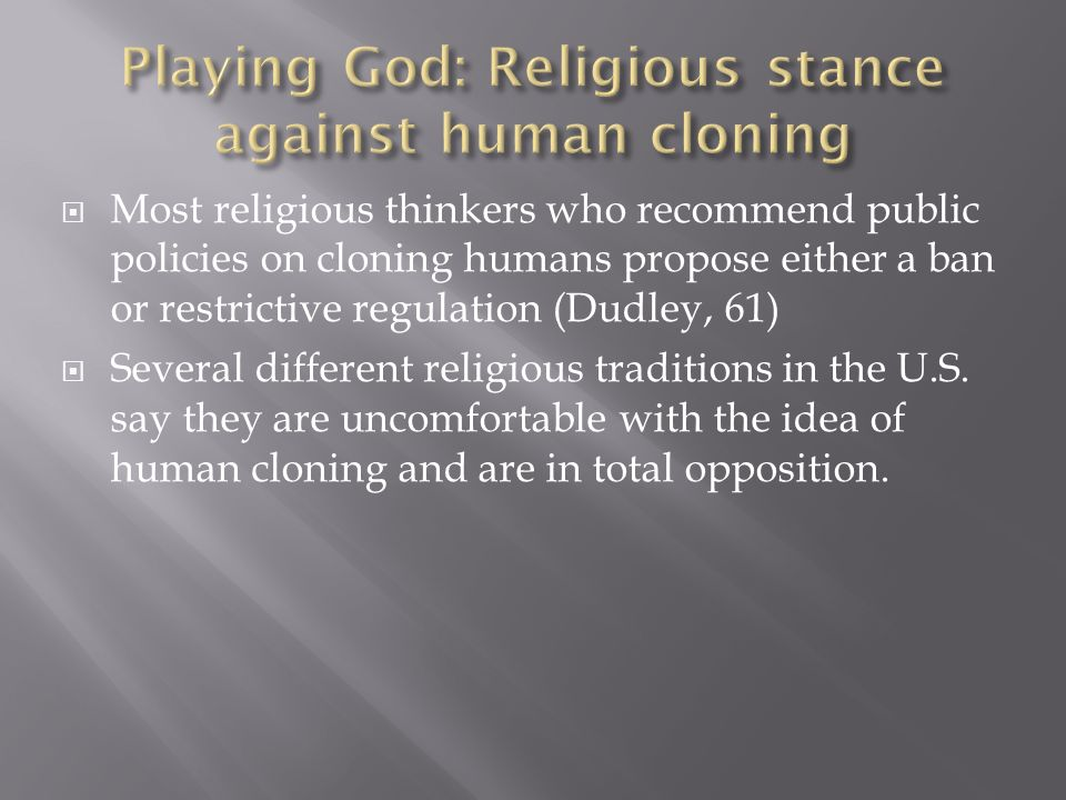 islam and human cloning religion essay Human cloning through islamic theology a frame through which to view human cloning, a frame based on islamic religious discourse in.