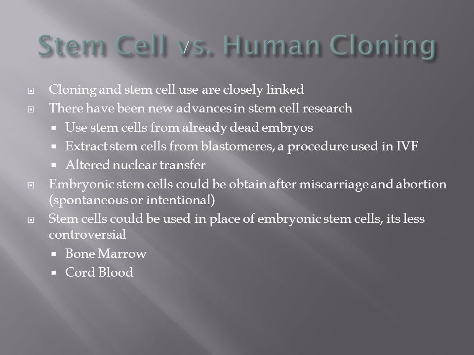 cloning stem cell research essay Check out our top free essays on stem cell research and cloning to help you write your own essay.