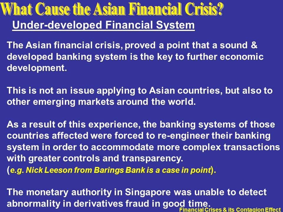 the cause of the asian financial The asian financial crisis of 1997  1998 and the behavior of asian stock markets  the result of which may cause a stock market crisis or exacerbate an.
