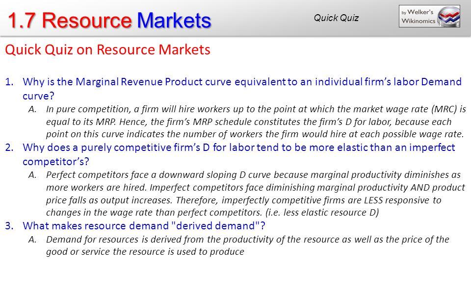 1.7 Resource Markets Quick Quiz on Resource Markets