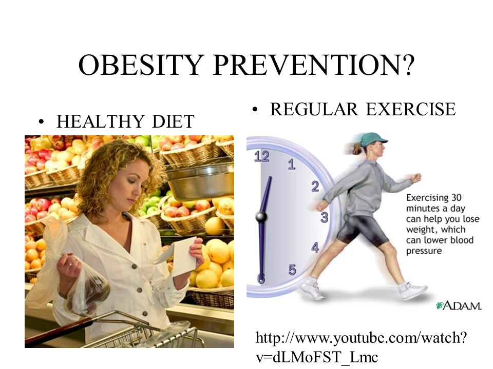 exercise and healthy diet for obesity Learn how to prevent heart disease from ohio state's ross heart hospital skip to main content obesity is defined as having an excessive amount of body fat eat a healthy diet and exercise regularly.