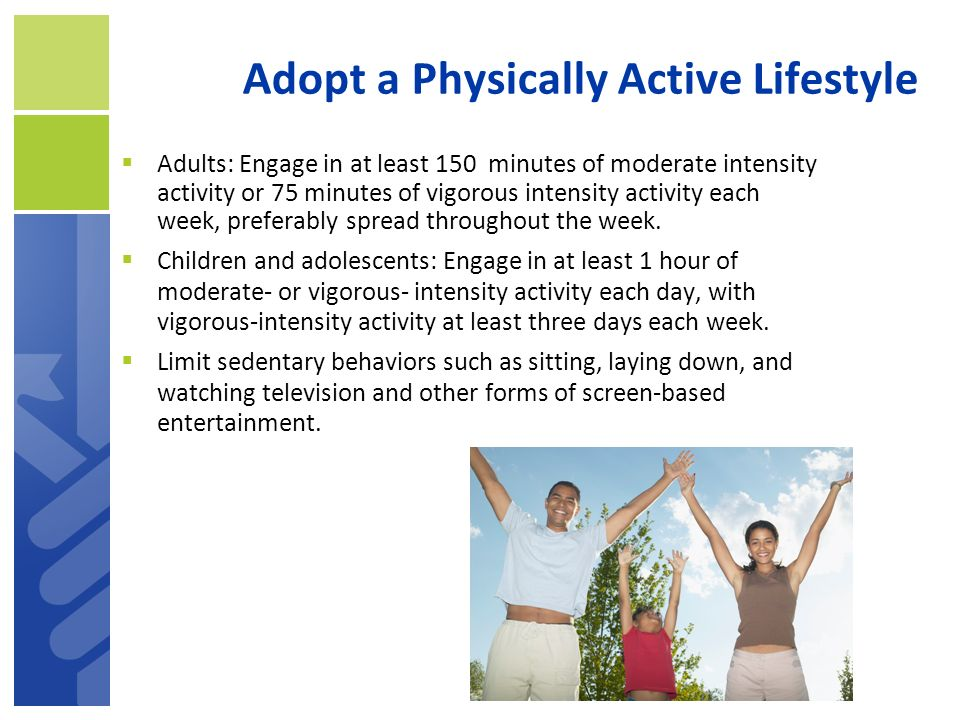 Adopt a Physically Active Lifestyle