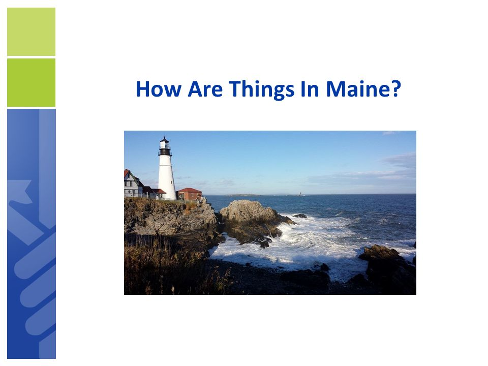 How Are Things In Maine ACS Recommendations for Individual Choices