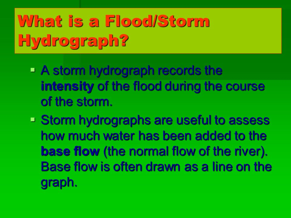 What is a Flood/Storm Hydrograph