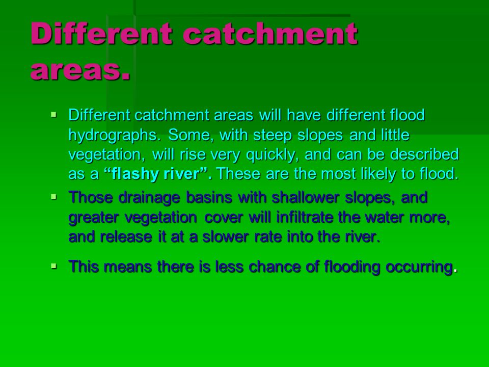 Different catchment areas.