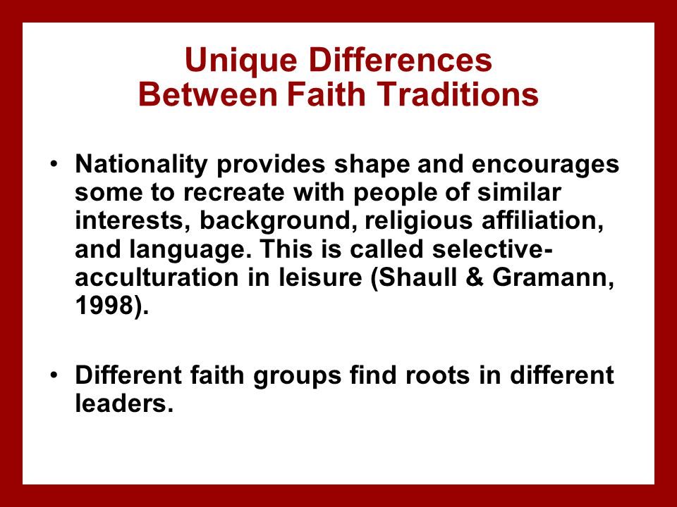 Unique Differences Between Faith Traditions