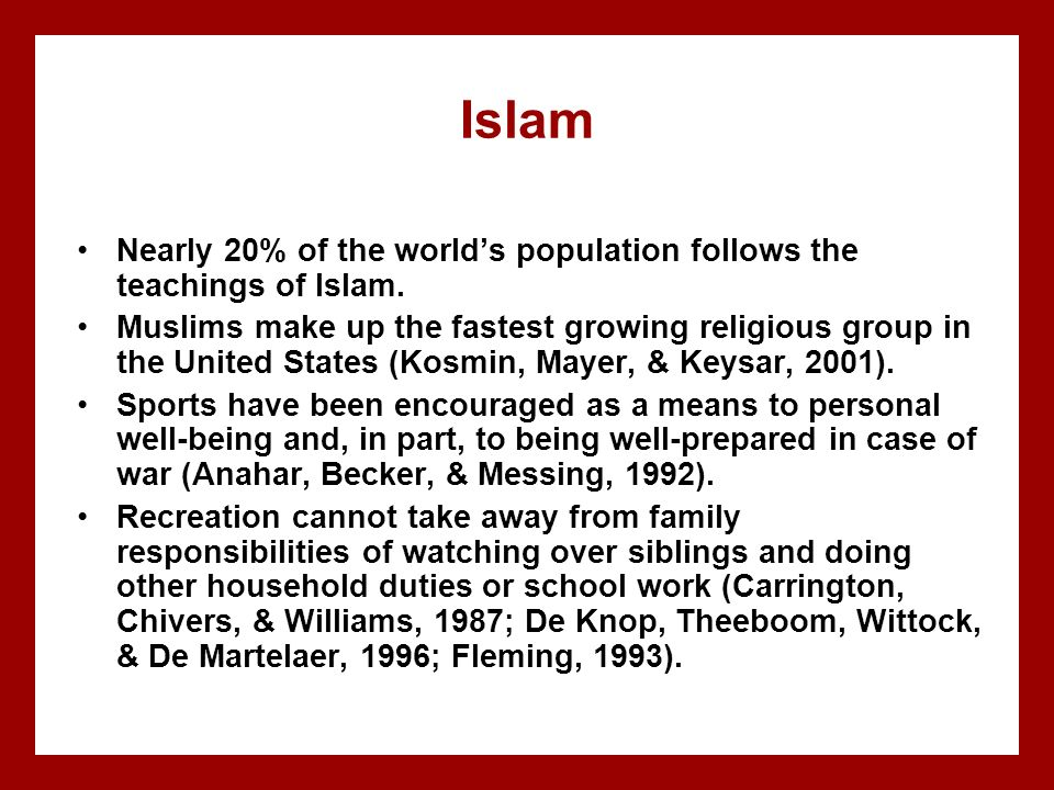 Islam Nearly 20% of the world's population follows the teachings of Islam.