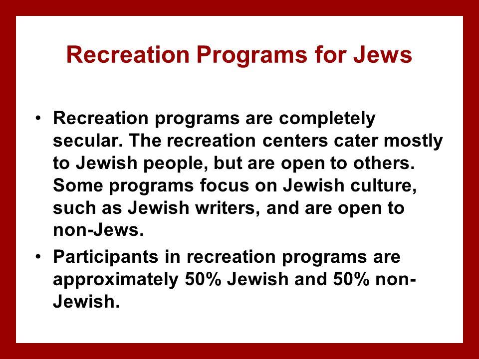 Recreation Programs for Jews