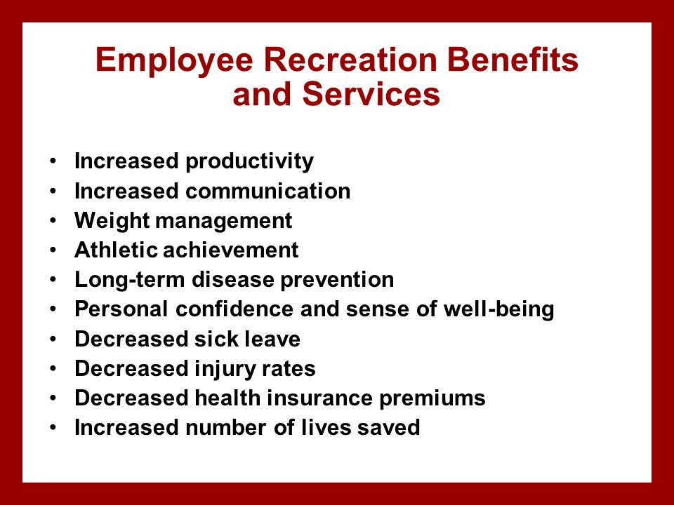 Employee Recreation Benefits and Services