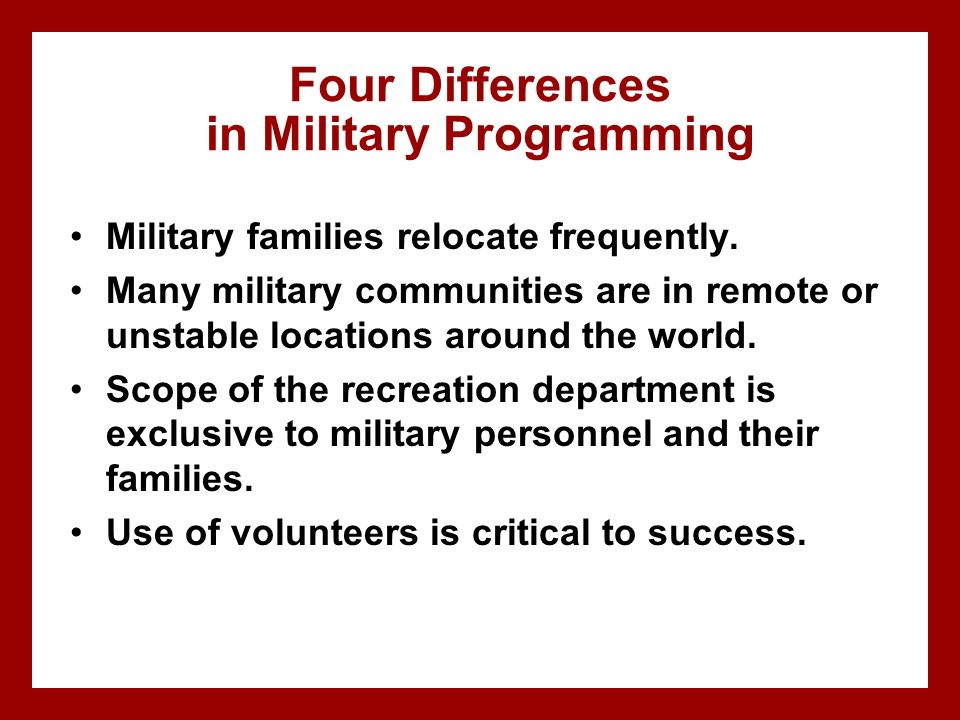 Four Differences in Military Programming