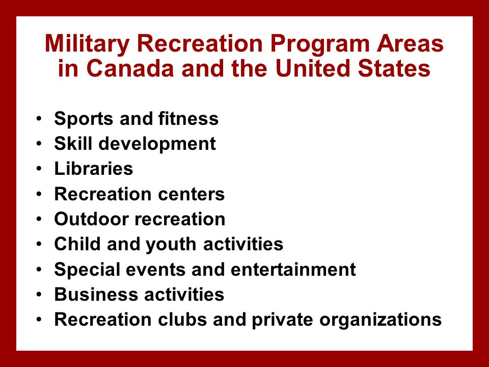 Military Recreation Program Areas in Canada and the United States