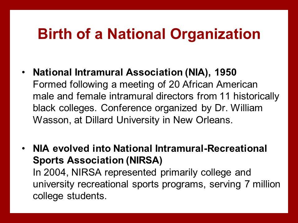 Birth of a National Organization