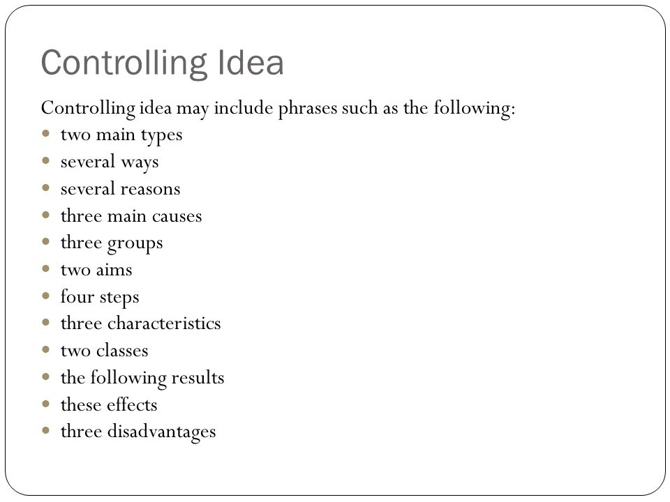 essay writing ppt video online  controlling idea controlling idea include phrases such as the following two main types