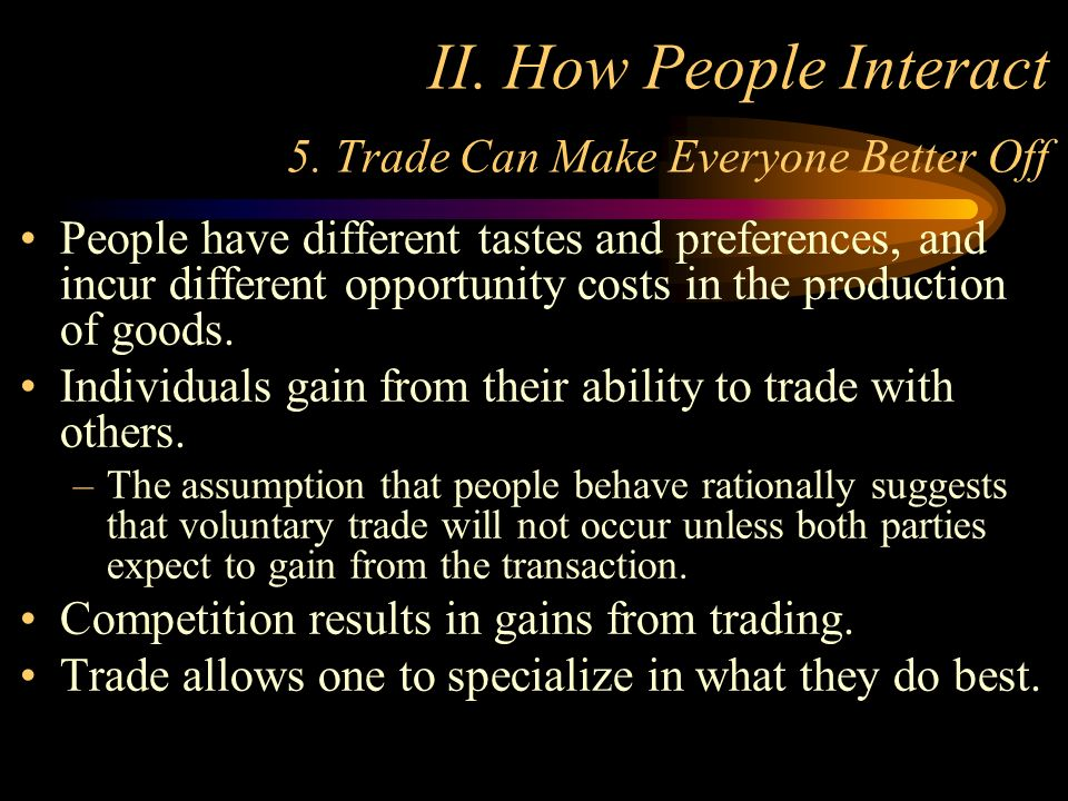 trade can make everyone better off Number 1 resource for principle 5: trade can make everyone better  off economics assignment help, economics homework & economics project.