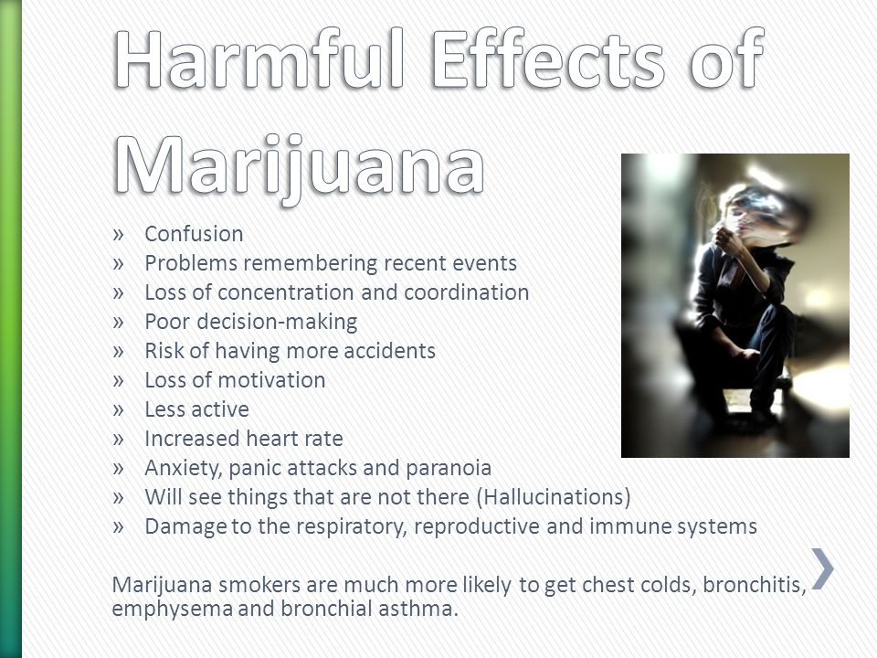 the harmful effects of marijuana