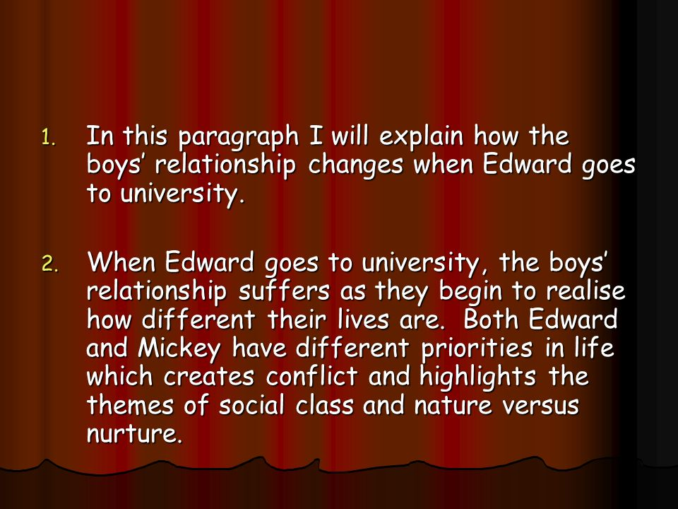 blood brothers 12 essay 12 mickey and eddie comparison 13 superstitions 14-15 themes 16  elements of analysing a  8 steps to writing an essay 33 mark scheme 34   blood brothers is set in liverpool, between the 1950s and the 1970s at the time,  people.