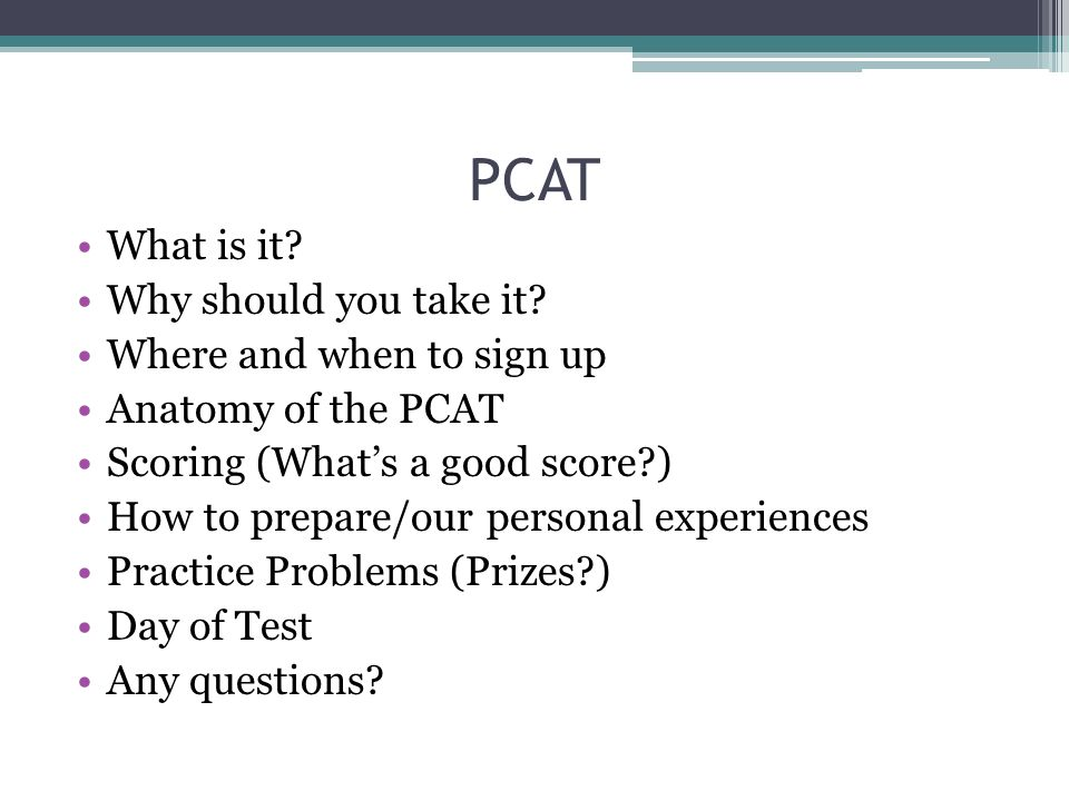 PCAT What is it? Why should you take it? Where and when to sign up ...