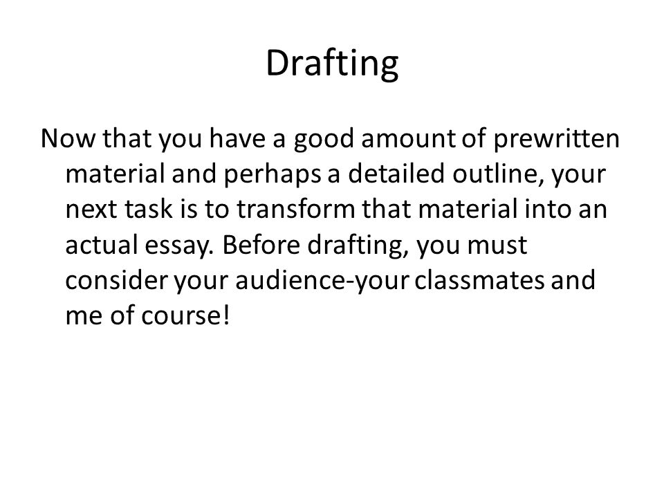 essay writing strategies ppt video online 8 drafting now that you have a good amount of prewritten