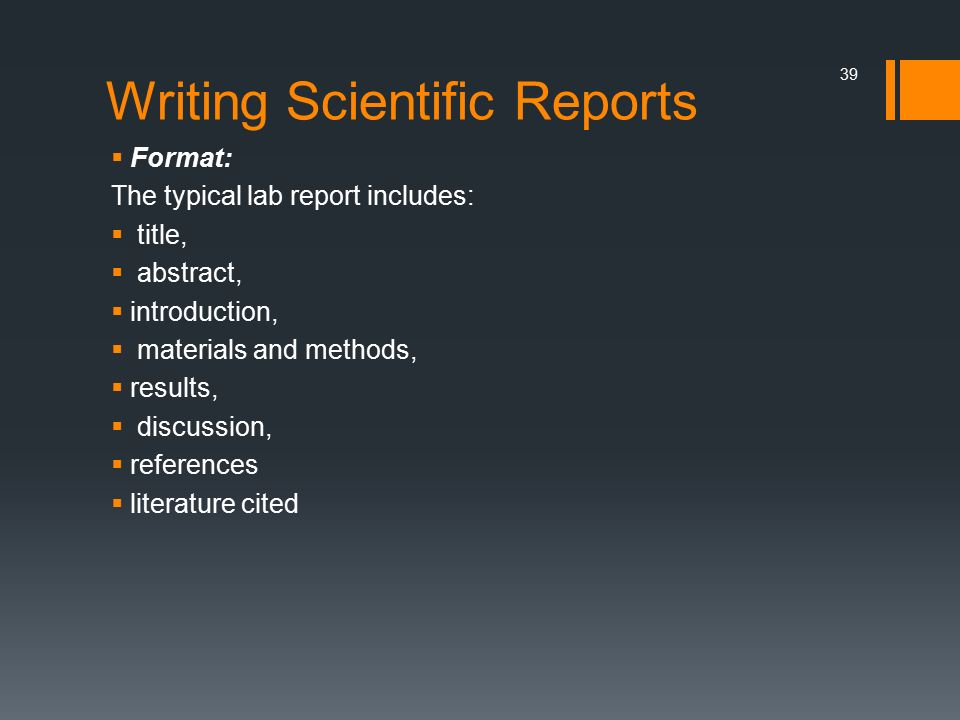 writing scientific reports Writing scientific reports: v15 4 discussion the discussion section is where you will analyze and interpret the results of your experiment.