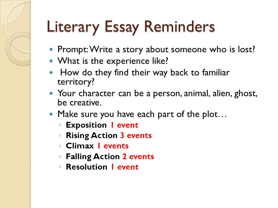friday continue working on your literary essay  literary essay reminders