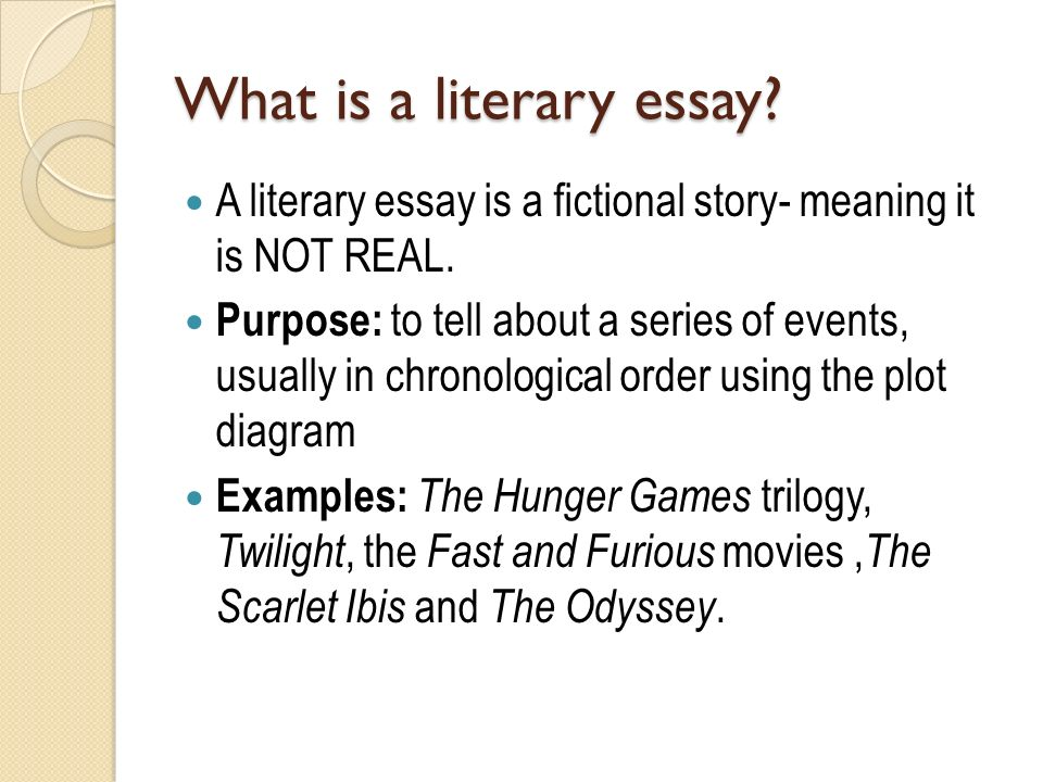 friday continue working on your literary essay  what is a literary essay