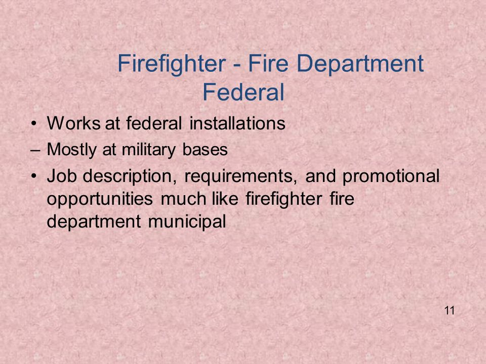 Firefighter - Fire Department Federal
