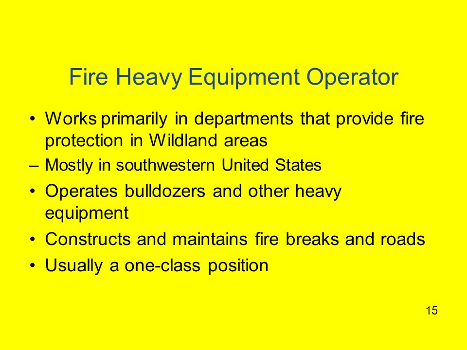 Fire Heavy Equipment Operator