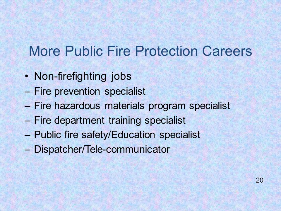 More Public Fire Protection Careers