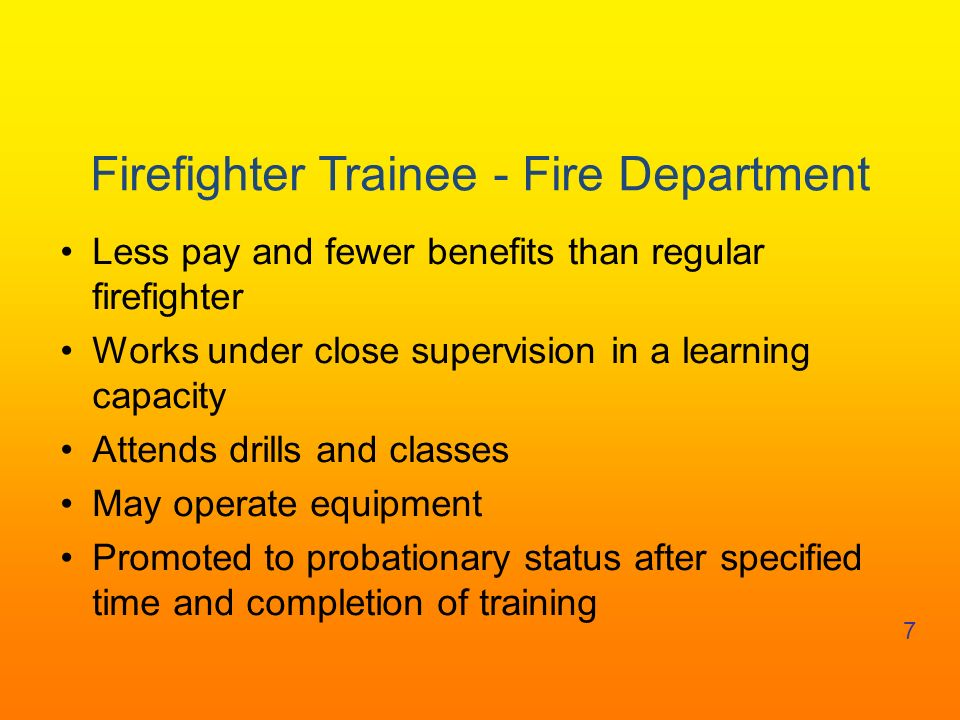 Firefighter Trainee - Fire Department