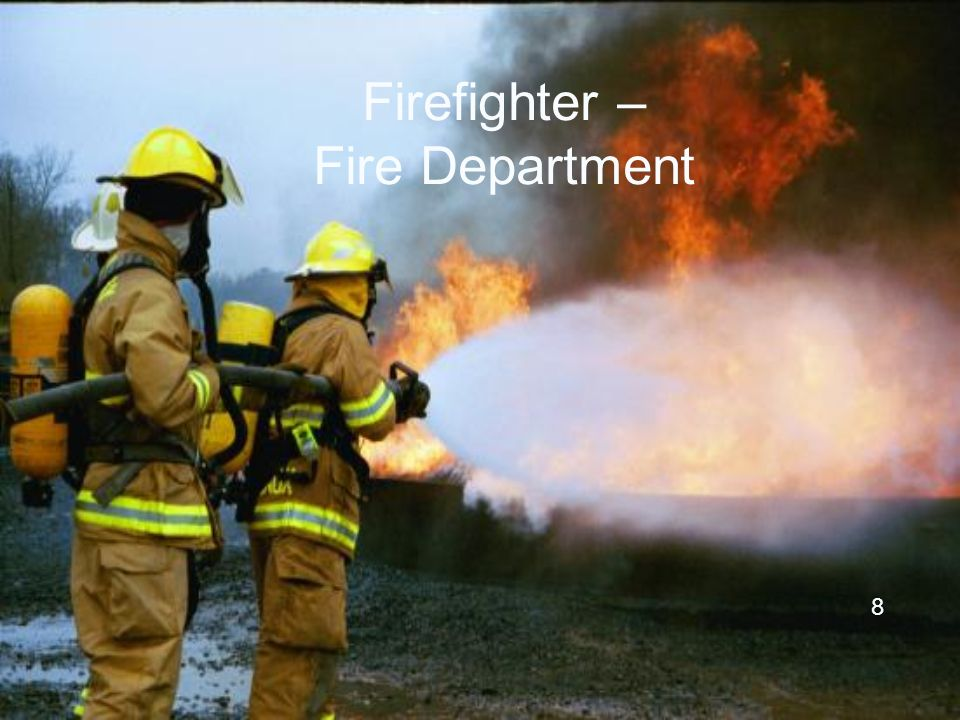 Firefighter – Fire Department