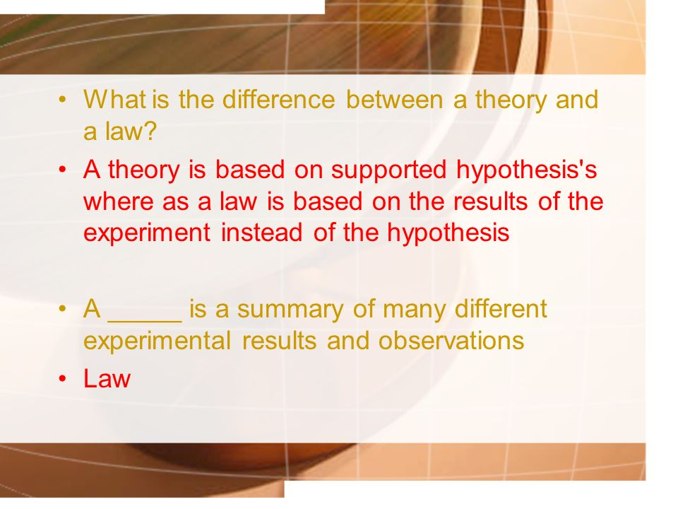 What is the difference between a theory and a law