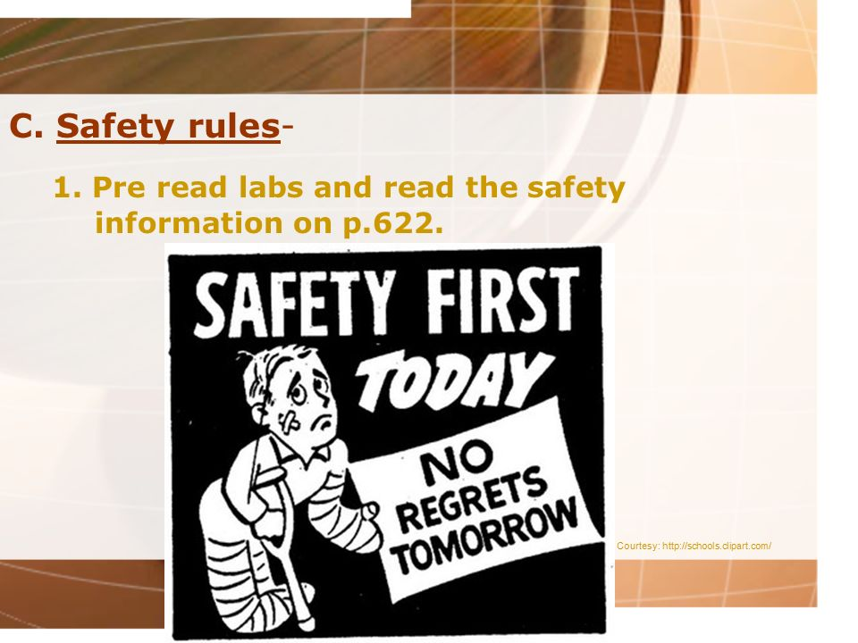 1. Pre read labs and read the safety information on p.622.