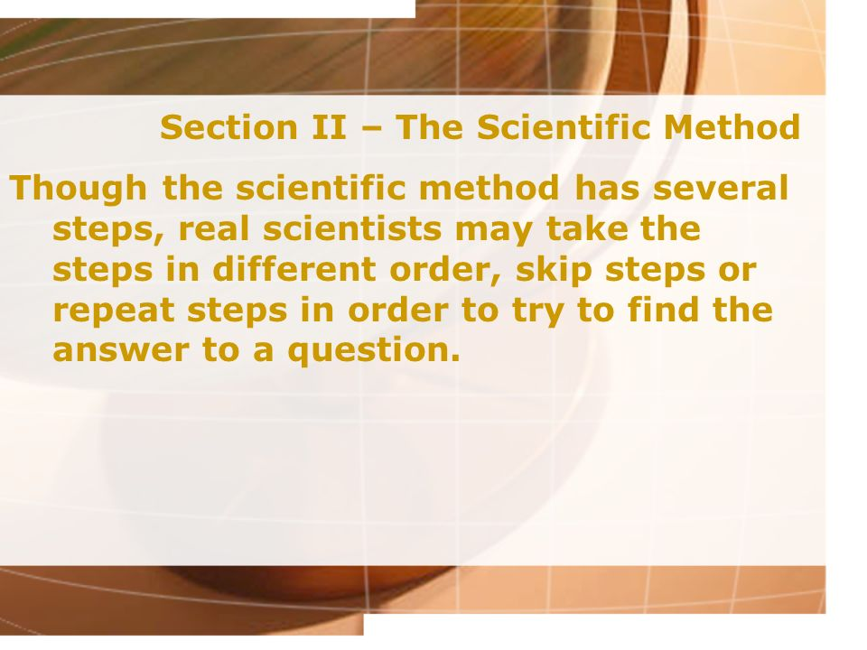 Section II – The Scientific Method