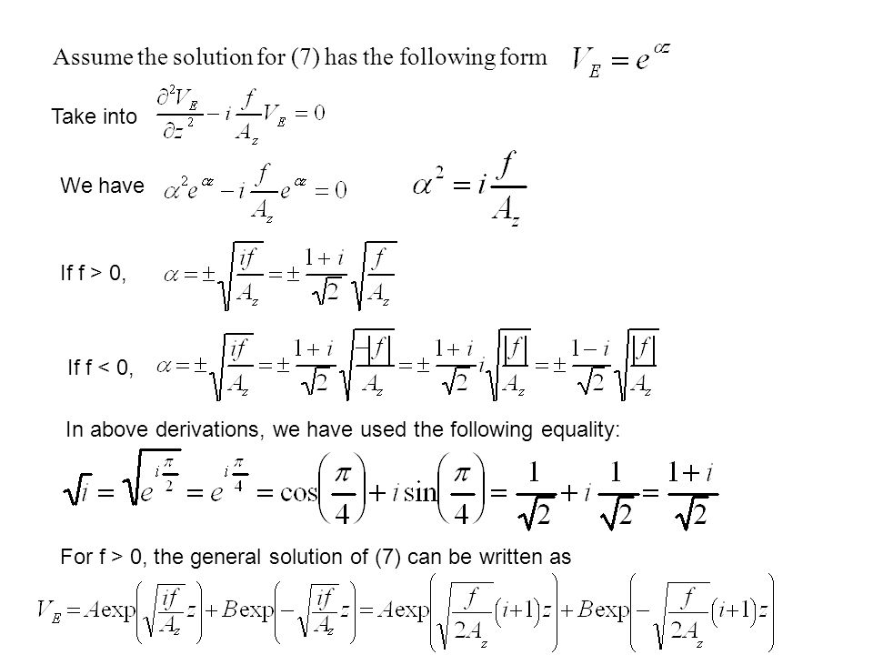 Assume the solution for (7) has the following form