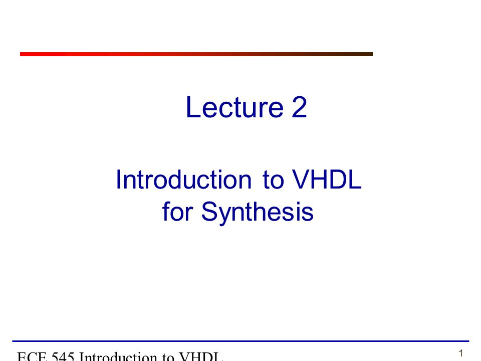 vhdl sythesis Lecture 6: vhdl synthesis basics tie-50206 logic synthesis arto perttula  tampere university of technology fall 2017 current state input.