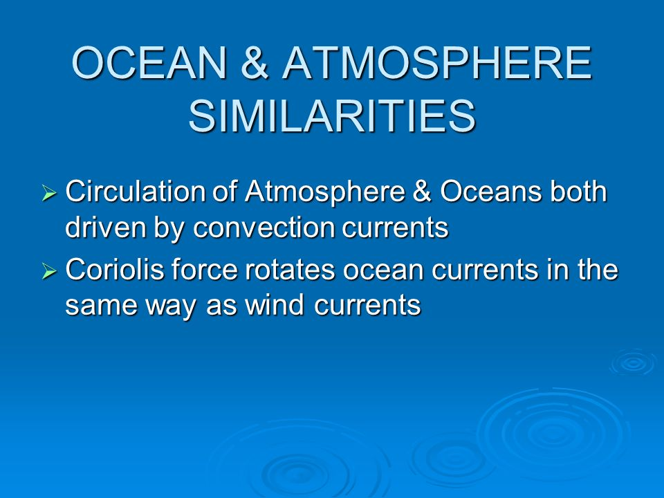 OCEAN & ATMOSPHERE SIMILARITIES