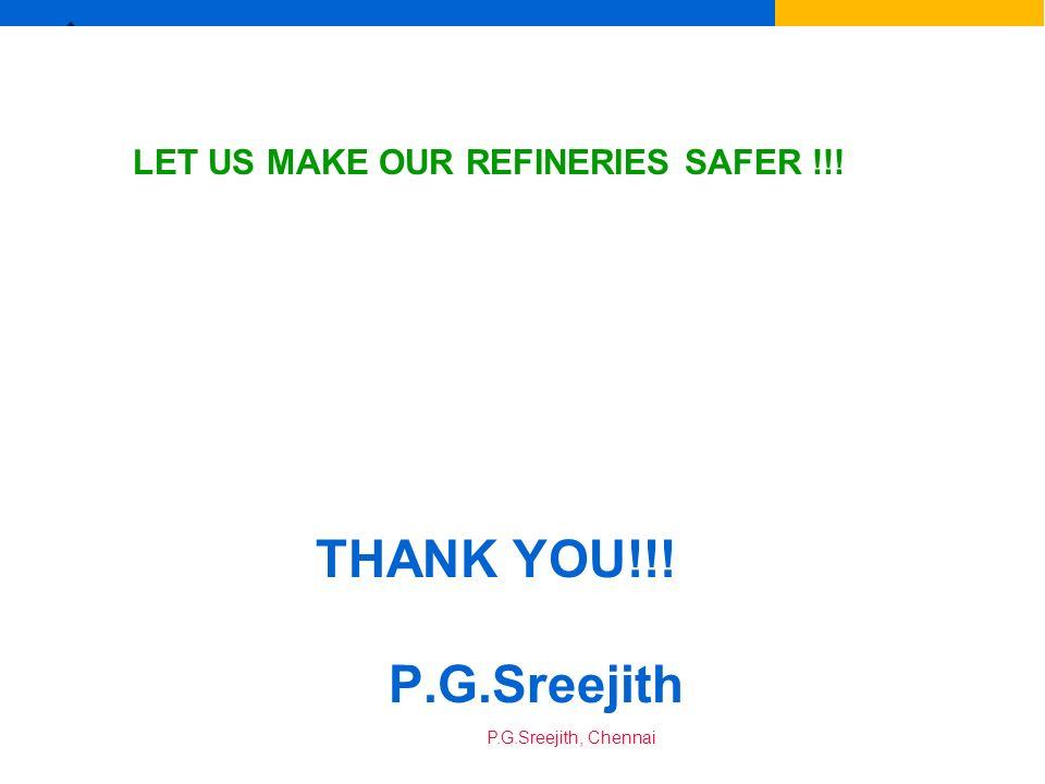 LET US MAKE OUR REFINERIES SAFER !!!