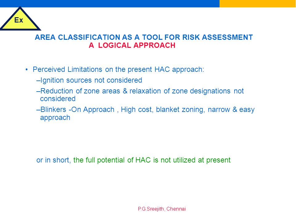 AREA CLASSIFICATION AS A TOOL FOR RISK ASSESSMENT A LOGICAL APPROACH