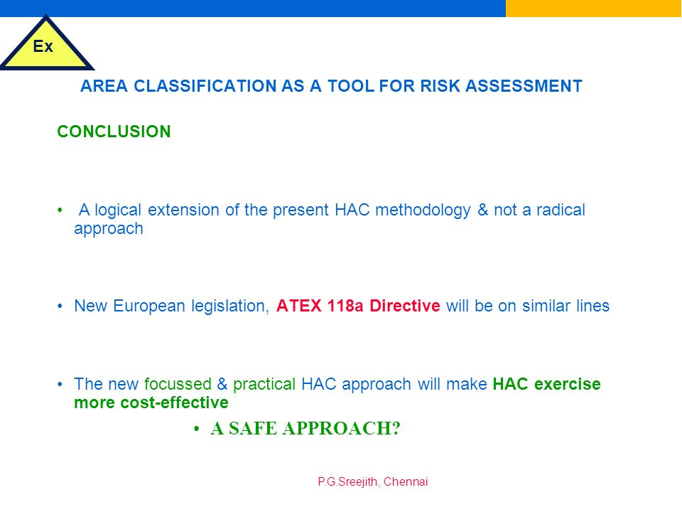 AREA CLASSIFICATION AS A TOOL FOR RISK ASSESSMENT